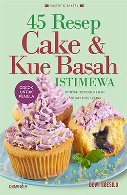 45-resep-cake-kue-basah-istimewa